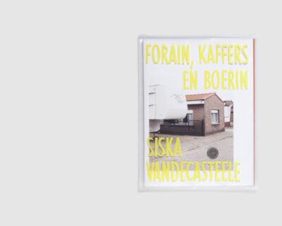 Forain, Kaffers en Boerin — Siska Vandecasteele